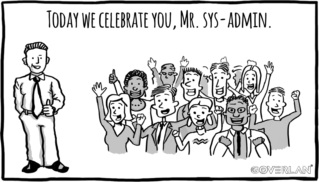 Happy Sys Admin Day from Goverlan!